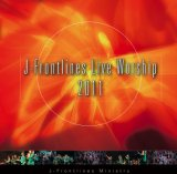 J-Frontlines Live Worship 2011